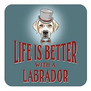Life Is Better With A Labrador cork backed drinks mat / coaster (og)